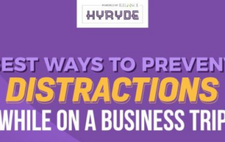 Prevent Distractions while on a Business Trip